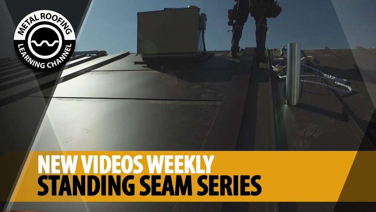 standing-seam-installation-videos-weekly